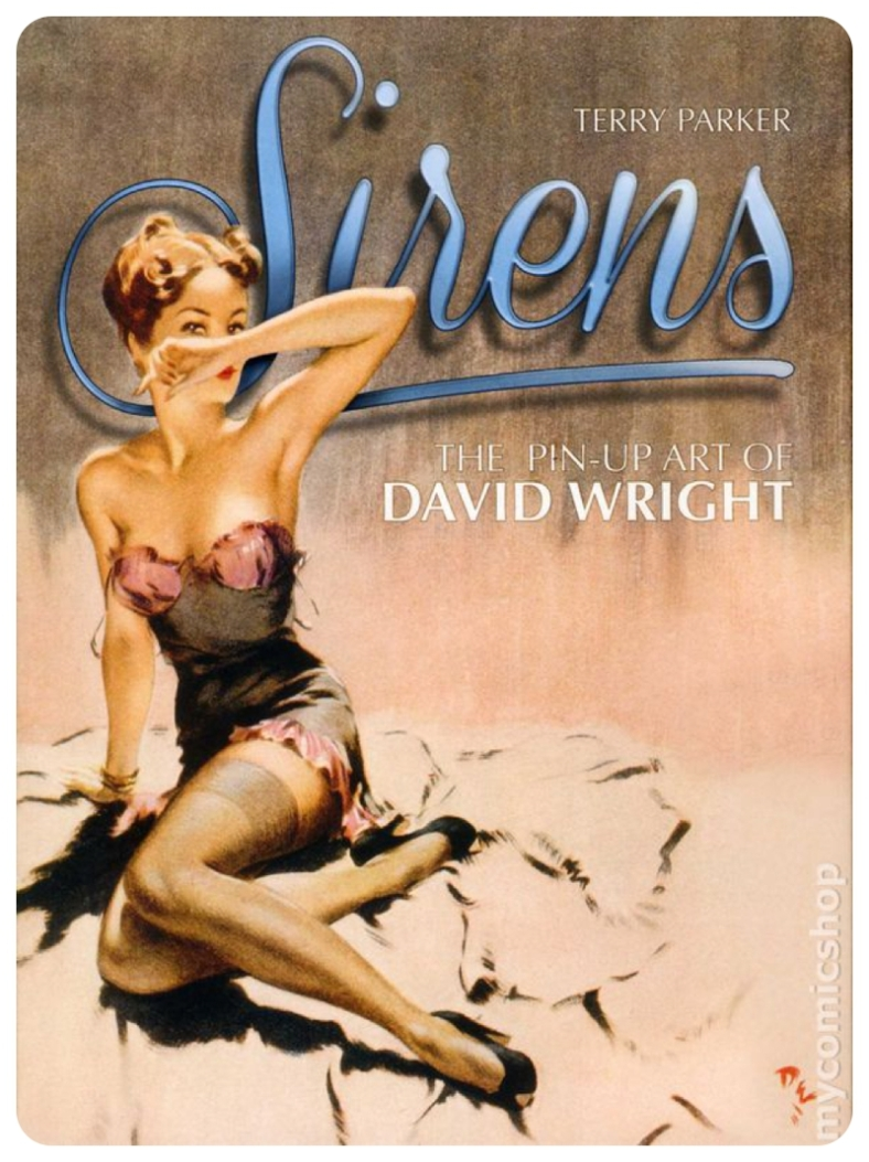 David Wright Sirens book of Lovelies Pin-Ups